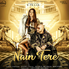 Nain Tere - B Praak