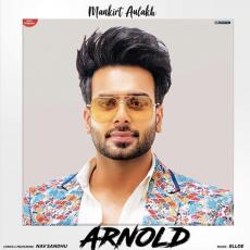 Arnold - Mankirt Aulakh