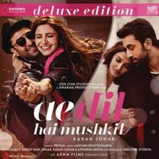 Ae Dil Hai Mushkil [Deluxe Edition]
