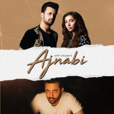 Ajnabi - Atif Aslam