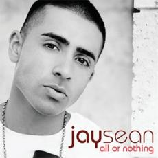 All Or Nothing Jay Sean