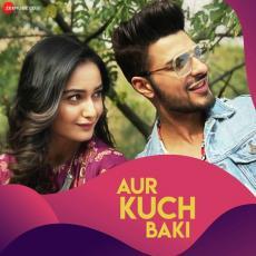 Aur Kuch Baki - Yasser Desai