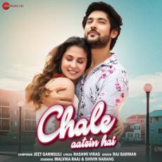 Chale Aatein Hai - Raj Barman