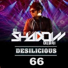 Desilicious 66 DJ Shadow Dubai