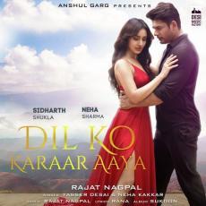 Dil Ko Karaar Aaya - Neha Kakkar