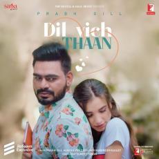 Dil Vich Thaan - Prabh Gill