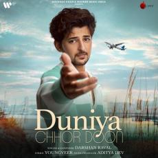 Duniya Chhor Doon - Darshan Raval