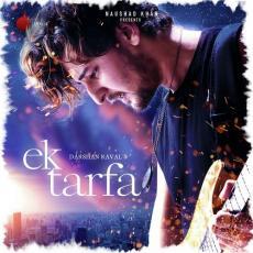 Ek Tarfa - Darshan Raval