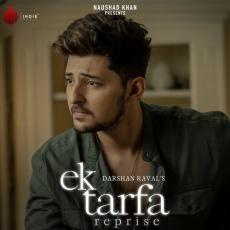 Ek Tarfa Reprise - Darshan Raval