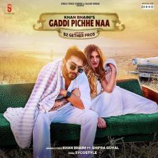 Gaddi Pichhe Naa - Shipra Goyal