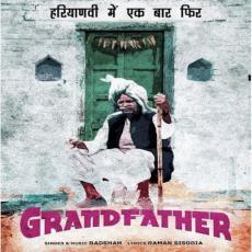 Grand Father - Badshah