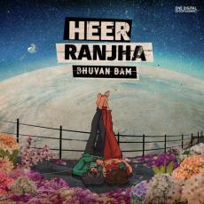 Heer Ranjha - Bhuvan Bam