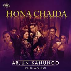 Hona Chaida - Arjun Kanungo
