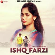 Ishq Farzi - Jannat Zubair