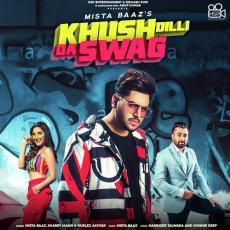 Khush Dilli Da Swag - Mista Baaz