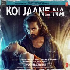 Koi Jaane Na Title Track - Armaan Malik