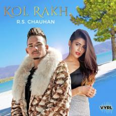 Kol Rakh - R.S. Chauhan
