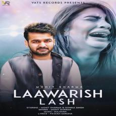 Lawarish Lash - Mohit Sharma
