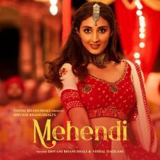 Mehendi - Dhvani Bhanushali