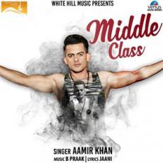 Middle Class - Aamir Khan