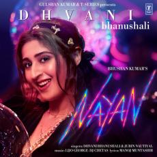 Nayan - Dhvani Bhanushali