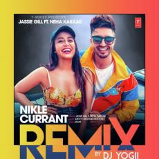 Nikle Currant Remix - Jassi Gill