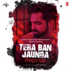 Tera Ban Jaunga Reprise (From T-Series Acoustics) Akhil Sachdeva