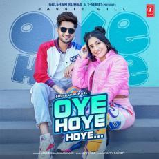 Oye Hoye Hoye - Jassi Gill