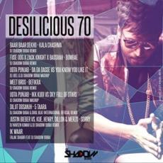 Desilicious 70 - DJ Shadow Dubai