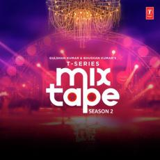 T-Series Mixtape Season 2