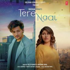 Tere Naal - Tulsi Kumar, Darshan Raval