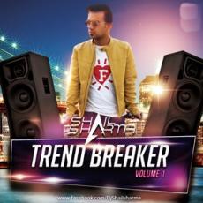 Trend Breaker Vol1 - DJ Shail - DJ Album