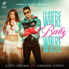 Where Baby Where - Gippy Grewal